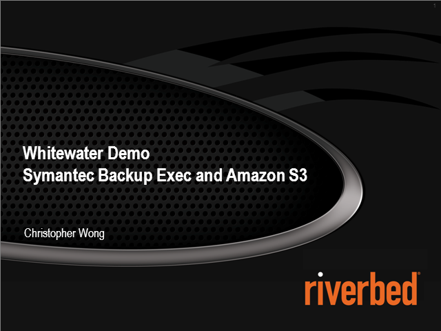Whitewater cloud storage gateway demo with Backup Exec and Amazon S3