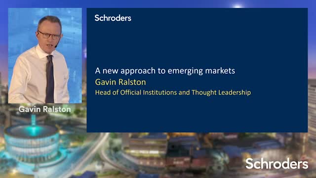 Schroders Investment Symposium - A new approach to emerging markets