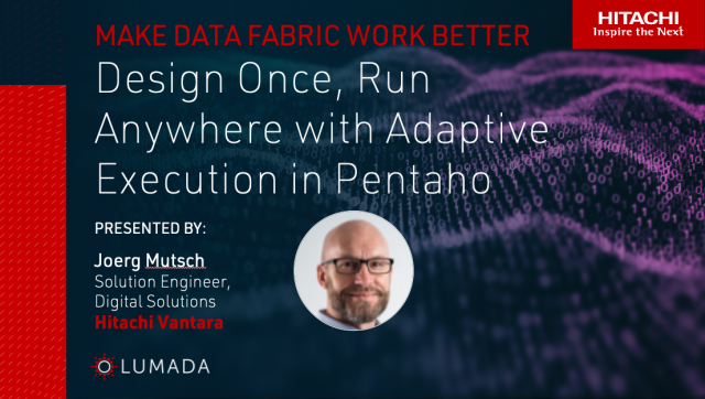 Design Once, Run Anywhere with Adaptive Execution in Pentaho