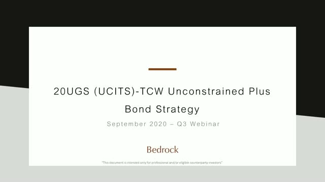 20UGS TCW Unconstrained Plus Bond Strategy Q3 2020 Update Call