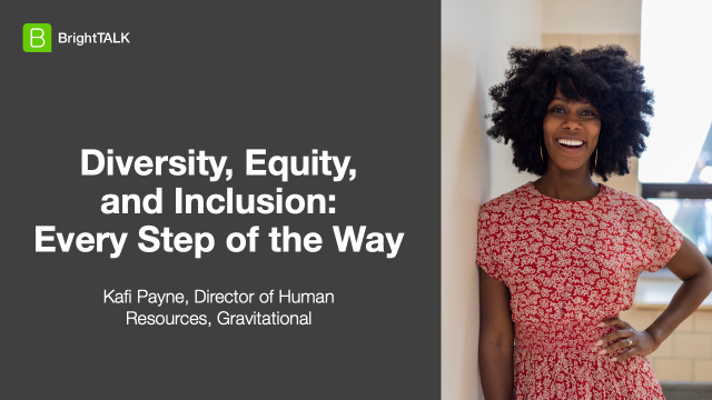 Diversity, Equity, and Inclusion: Every Step of the Way