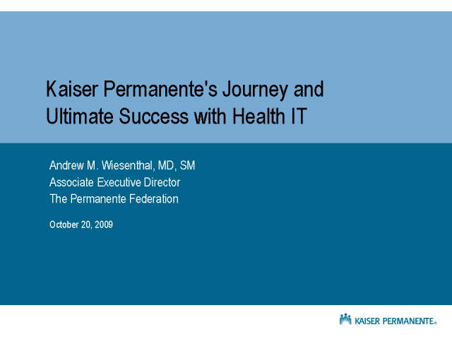 Kaiser Permanente's Journey and Ultimate Success with Health IT