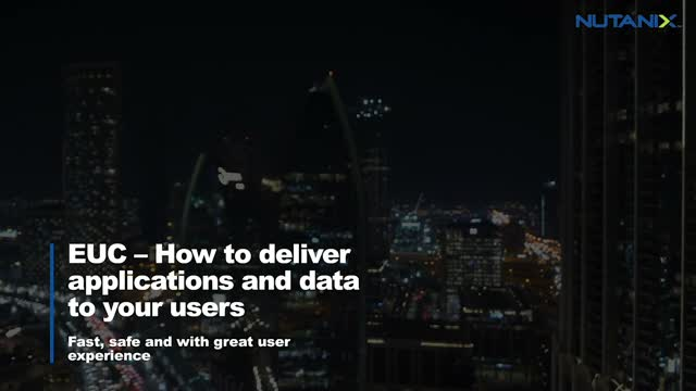 EUC – How to Deliver Applications and Data to Your Users