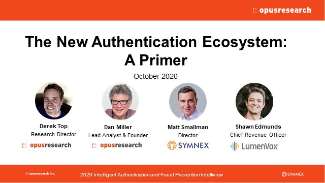 The New Authentication Ecosystem: A Primer