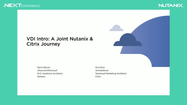 VDI Intro: A Joint Nutanix & Citrix Journey