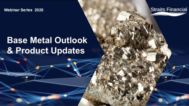 Base Metal Outlook and Product Updates