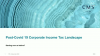 Post-Covid 19 Corporate Income Tax Landscape: Starting Over as Before ?