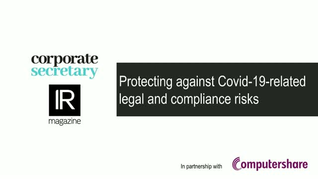 Webinar – Protecting against Covid-19-related legal and compliance risks