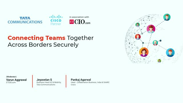 Connecting Teams Together Across Borders Securely (in association with Economic