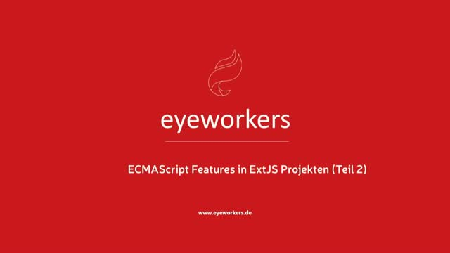 ECMAScript Features in ExtJS-Projekten - Teil 2