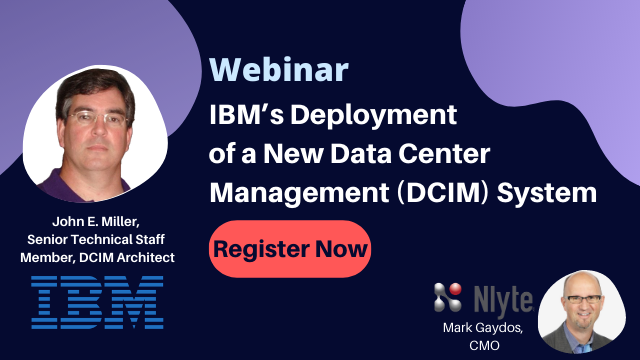 IBM's Deployment of a New Data Center Management (DCIM) System