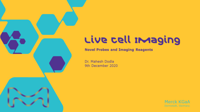 Live Cell Imaging: Novel Probes and Imaging Reagents