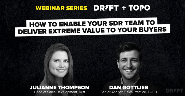 How to Enable Your SDR Team to Deliver Extreme Value to Your Buyers