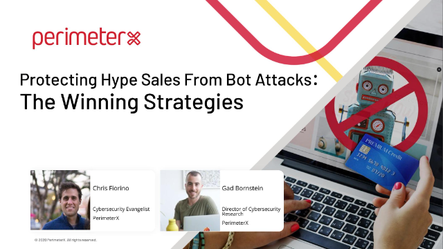 Protecting Hype Sales From Bot Attacks: The Winning Strategies