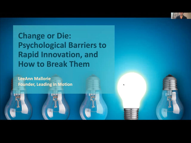 Change or Die: Breaking Psychological Barriers to Rapid Innovation