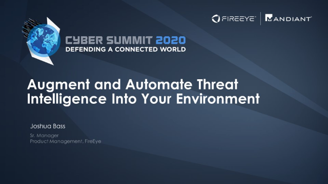 Augment and Automate Threat Intelligence Into Your Environment