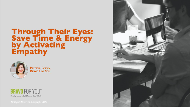 Through Their Eyes: Save Time & Energy by Activating Empathy