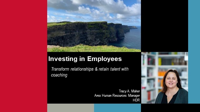 Investing in Employees: Transform relationships & retain talent with coaching