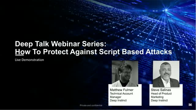 Live Demo: How to Protect Against Script based Attacks