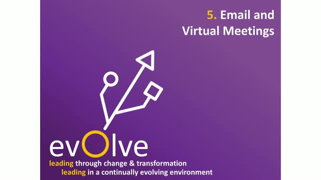 Evolve Emails and Virtual Meetings