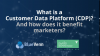 What is a Customer Data Platform (CDP)? And how does it benefit marketers?