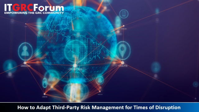 [*CPE] How to Adapt Third-Party Risk Management for Times of Disruption