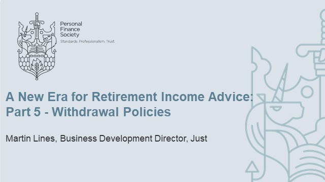 A New Era for Retirement Income Advice: Part 5 - Withdrawal Policies