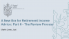 A New Era for Retirement Income Advice: Part 6 - The Review Process