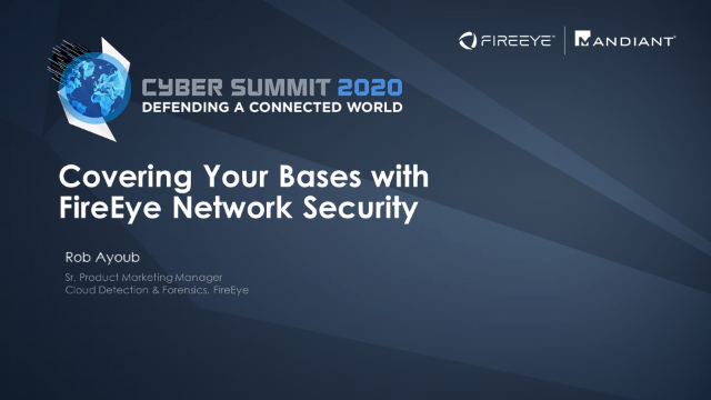 Covering Your Bases With FireEye Network Security