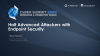 Halt Advanced Attackers with Endpoint Security