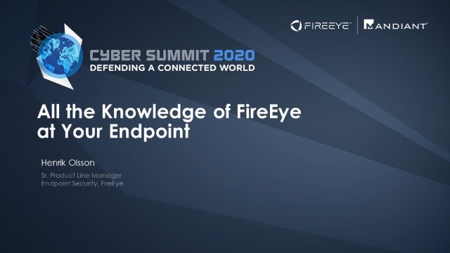 All the Knowledge of FireEye at Your Endpoint