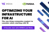 Optimizing Infrastructure for AI