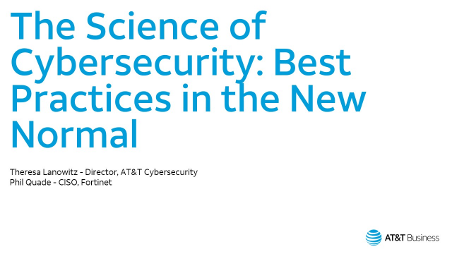 The Science of Cybersecurity: Best Practices in the New Normal