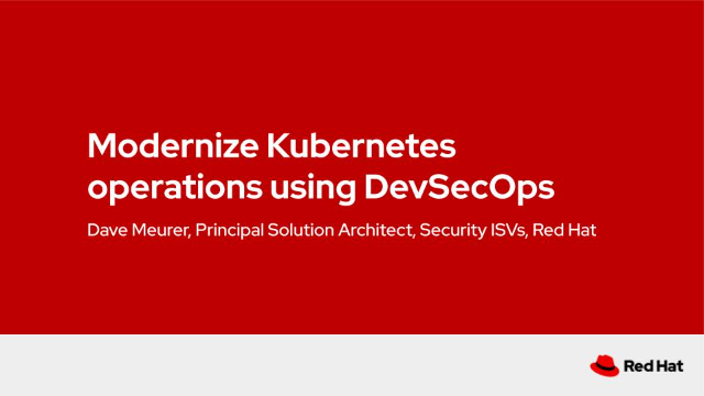 Modernize Kubernetes operations using DevSecOps