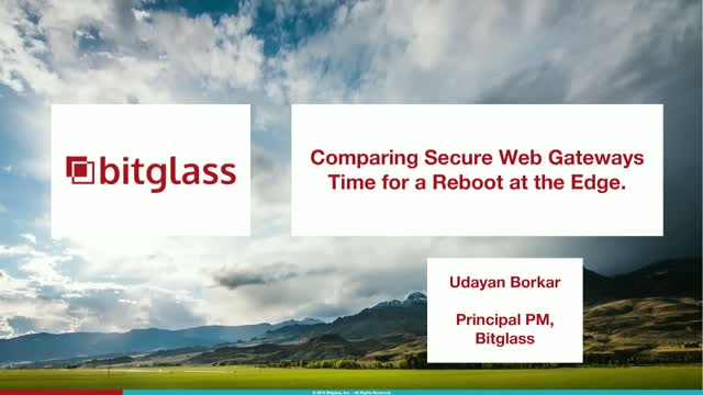 Comparing Secure Web Gateways: Time for a Reboot at the Edge