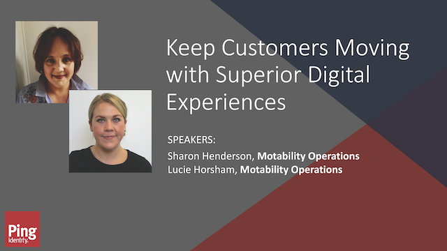 Keep Customers Moving With Superior Digital Experiences