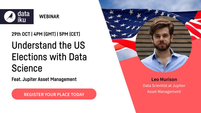 Understand the US Elections with Data Science Feat. Jupiter Asset Management