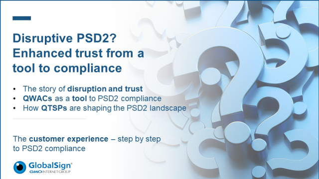 Disruptive PSD2? Enhanced trust from a tool to compliance
