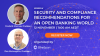 Security and Compliance Recommendations for an Open Banking World