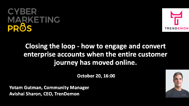 How to convert enterprise accounts when the entire customer journey moved online