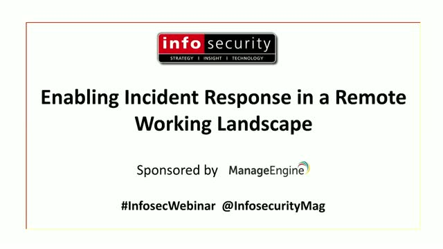 Enabling Incident Response in a Remote Working Landscape