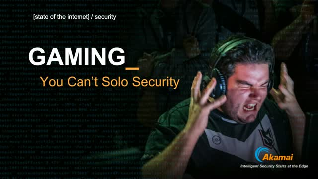 State of the Internet/Security Gaming: You Can't Solo Security