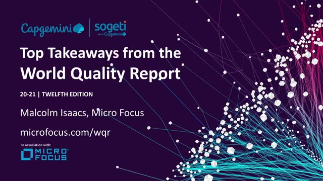 Top Takeaways from the 2020-21 World Quality Report (session 1)