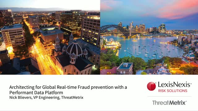 Architecting a Global Real-time Fraud prevention with a Performant Data Platform