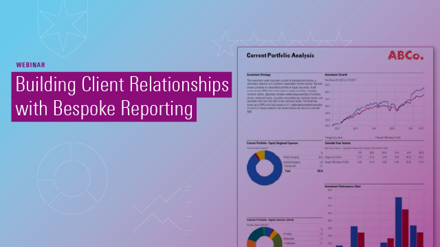 Building Client Relationships with Bespoke Reporting
