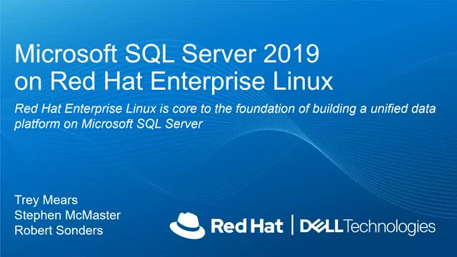 Dell & Red Hat Present Microsoft SQL on Red Hat Enterprise Linux
