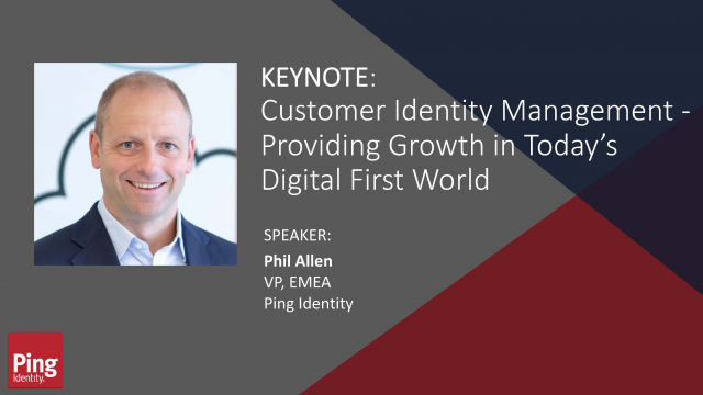 Keynote: Customer Identity Management – Providing Growth in 2020