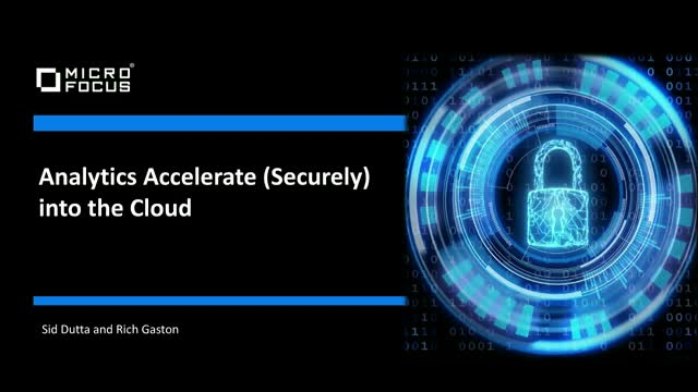 Analytics Accelerate (Securely) into the Cloud