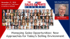 Managing Sales Opportunities: New Approaches for Today's Selling Environment