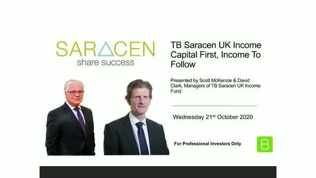 TB Saracen UK Income: Capital First, Income to Follow